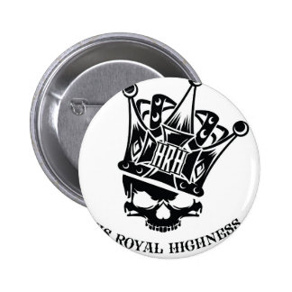 His Royal Highness Logo 2 Inch Round Button