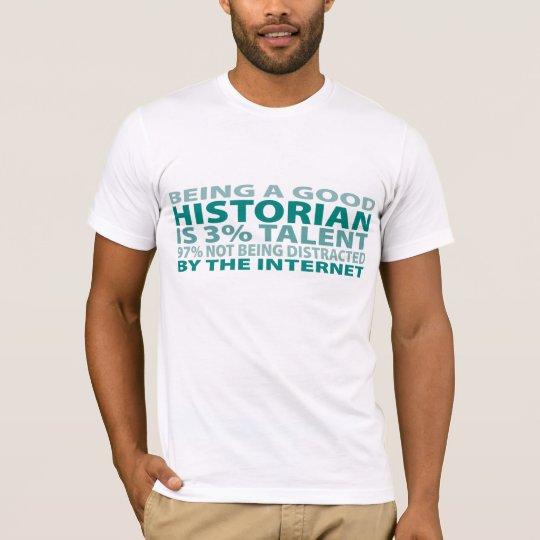 Historian 3% Talent T-Shirt