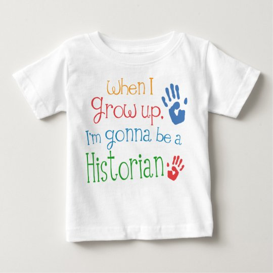 Historian (Future) Infant Baby T-Shirt