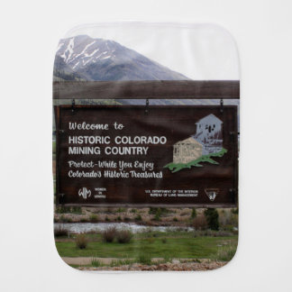 Historic Colorado mining country sign Burp Cloth