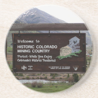 Historic Colorado mining country sign Coaster