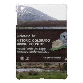 Historic Colorado mining country sign Cover For The iPad Mini