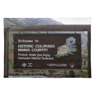 Historic Colorado mining country sign Placemat