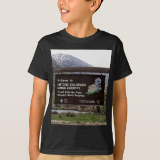 Historic Colorado mining country sign T-Shirt