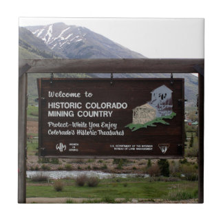 Historic Colorado mining country sign Tile