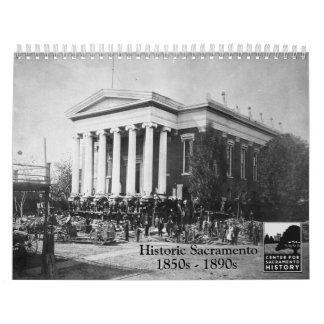 Historic Sacramento, 1850s - 1890s Calendar