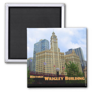 Historic Wrigley Building  - Chicago Illinois Magnet