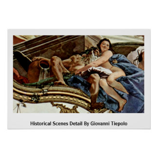 Historical Scenes Detail By Giovanni Tiepolo Poster