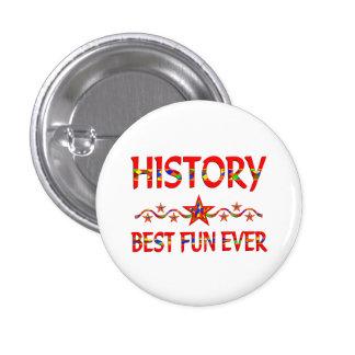 History Best Fun 1 Inch Round Button