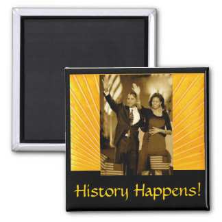 History Happens Square Magnet