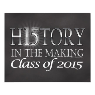 History in the Making, Class of 2015 Graduation Flyer