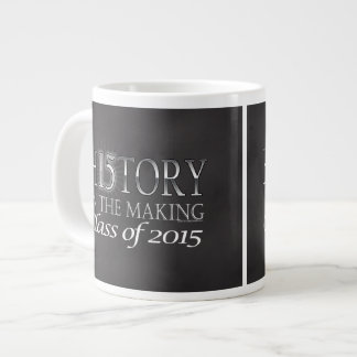 History in the Making, Class of 2015 Graduation Large Coffee Mug