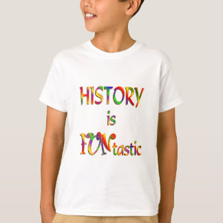 History is FUNtastic T-Shirt