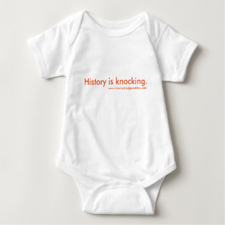 History is Knocking Baby Baby Bodysuit