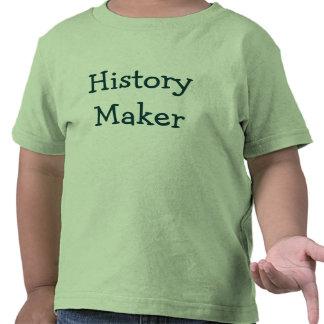 History Maker T Shirt