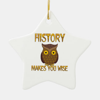 History Makes You Wise Ceramic Star Ornament