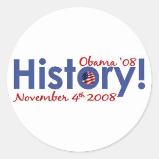 History Obama Wins 2008 Round Sticker