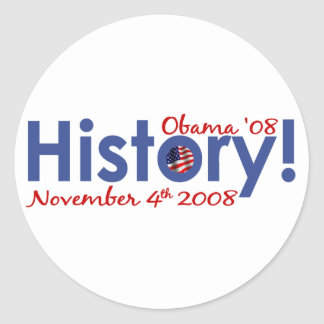 History Obama Wins 2008 Round Stickers