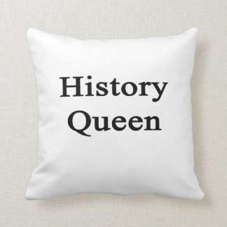 History Queen Throw Pillow