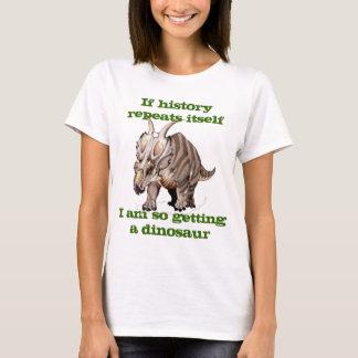 History repeating itself funny dinosaur shirt