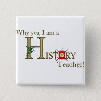 History Teacher 2 Inch Square Button