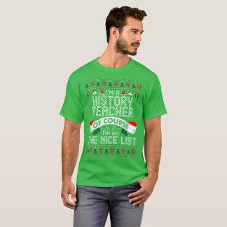 History Teacher On The Nice List Christmas Tshirt