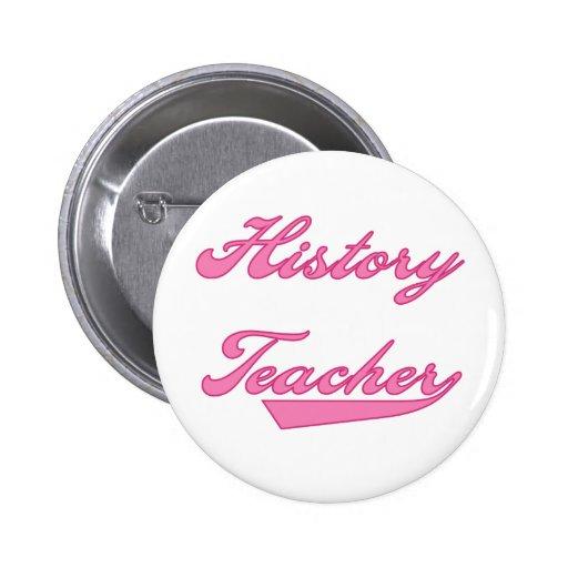 History Teacher Pink Pins