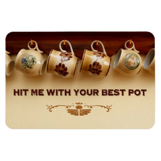 Hit Me With Your Best Pot Rectangular Photo Magnet