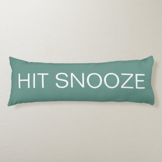 Hit Snooze - Beryl Green Body Pillow