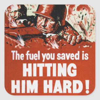 Hit the Enemy Hard Save Fuel Square Sticker