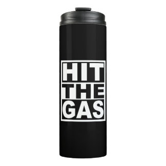 Hit the Gas Thermal Tumbler