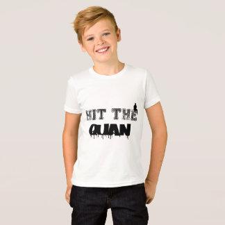 Hit the quan design   Kids shirt  