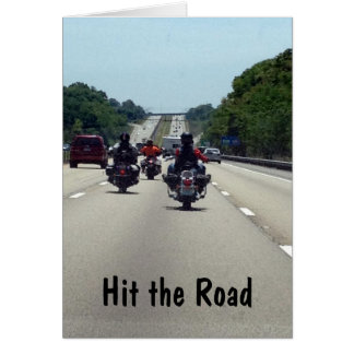 "HIT THE ROAD=AND ENJOY ""YOUR RETIREMENT"" CARD"