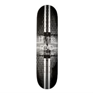 HIT the ROAD Skateboard