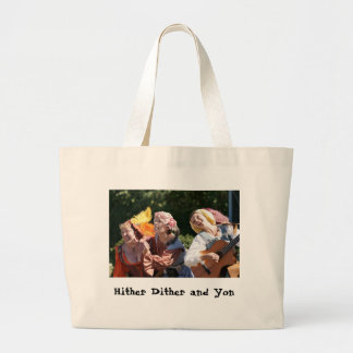 Hither Dither and Yon Tote Bag