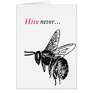 Hive never felt this way BEEfore romance bee card