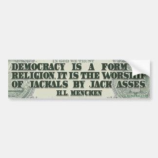 HL Mencken on Democracy Car Bumper Sticker