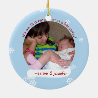 Ho Ho Ho 1st Christmas as Big Sister custom photo Round Ceramic Ornament