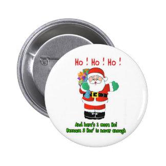 Ho! Ho! Ho! 2 Inch Round Button