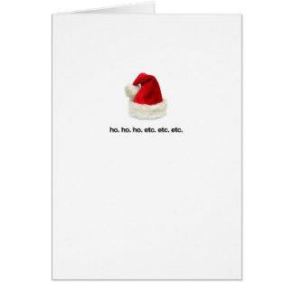 ho. ho. ho. etc. etc. etc, greeting card