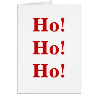 Ho! Ho! Ho! greeting card