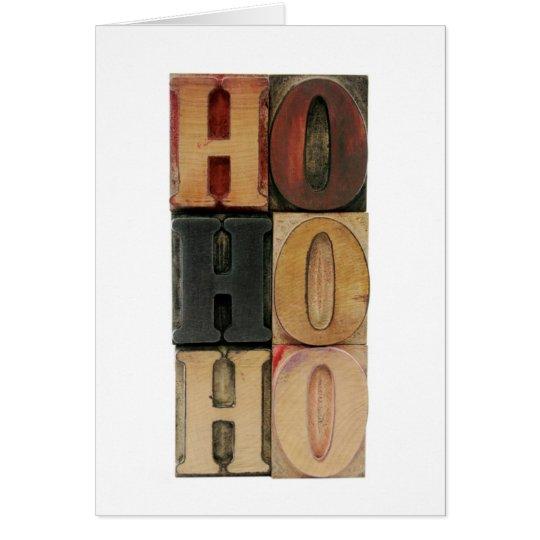 ho ho ho in letterpress wood type Christmas card