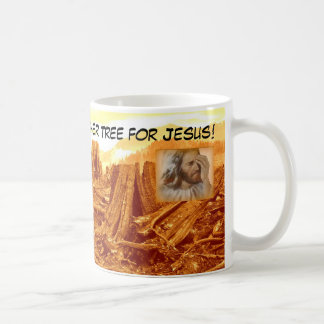 Ho Ho Ho, Kill A Tree for Jesus - Coffee Mug