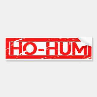 Ho-hum Stamp Bumper Sticker