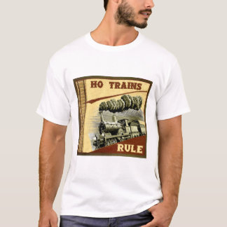 HO Trains Rule T-Shirt