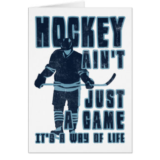 Hockey Ain t Just A Game Card