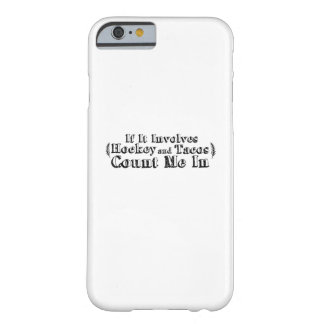 Hockey And Tacos Gifts - Food & Sport Lover Funny Barely There iPhone 6 Case