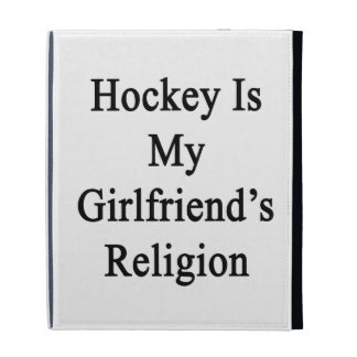 Hockey Is My Girlfriend's Religion iPad Folio Cases