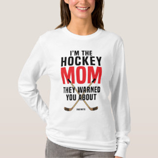 Hockey Mom They Warned You About Red T-Shirt