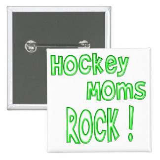Hockey Moms Rock ! (green) 2 Inch Square Button